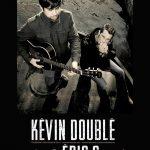 Kevin doublé et Eric C
